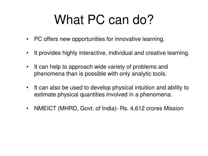 What PC can do?