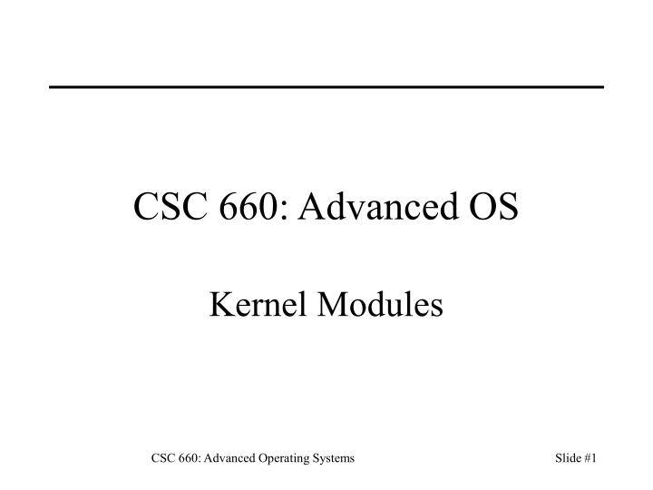 Csc 660 advanced os