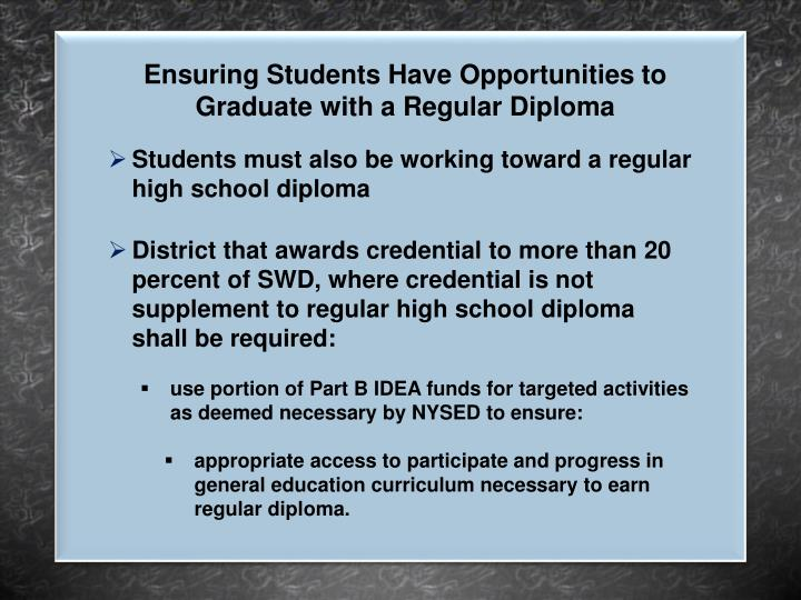 Ensuring Students Have Opportunities to Graduate with a Regular Diploma