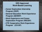 sed approved work based learning