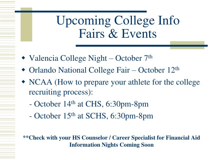 Upcoming College Info