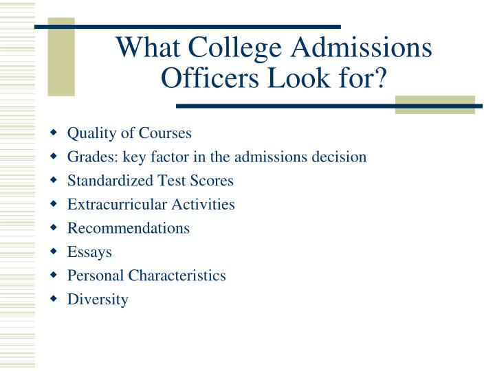 What College Admissions Officers Look for?