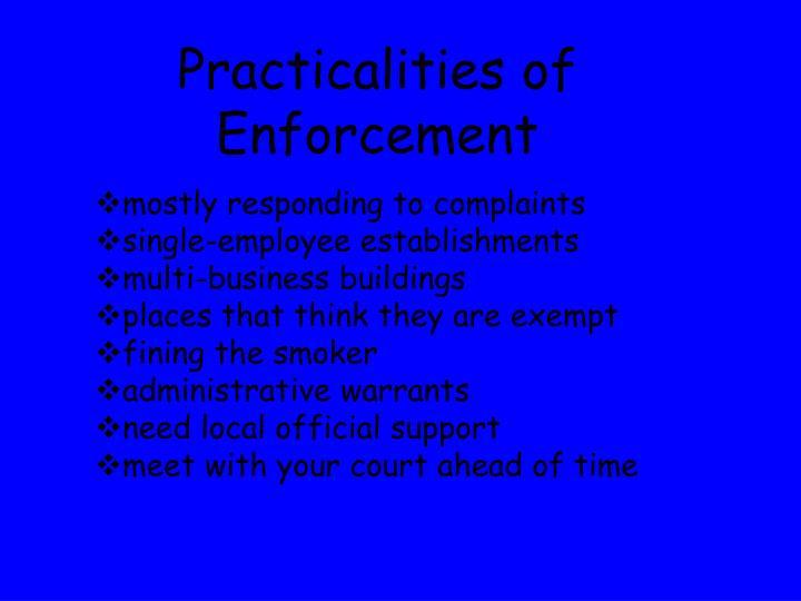 Practicalities of Enforcement