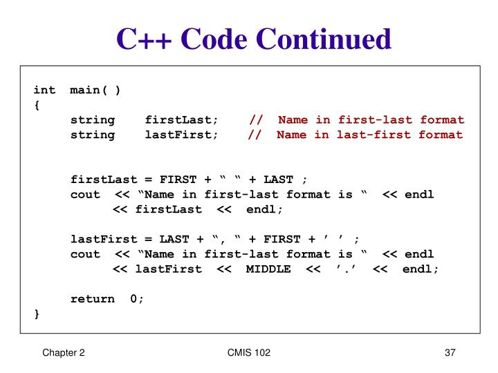 C++ Code Continued
