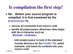 is compilation the first step