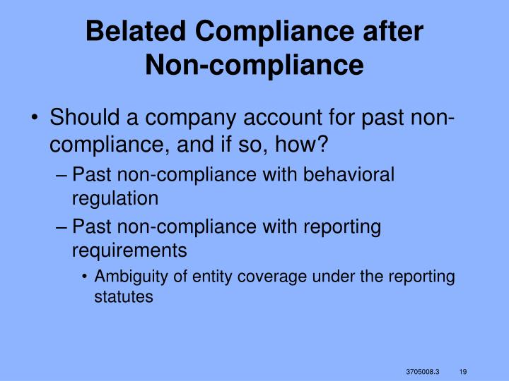 Belated Compliance after