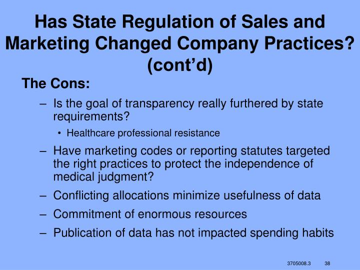 Has State Regulation of Sales and Marketing Changed Company Practices? (cont'd)