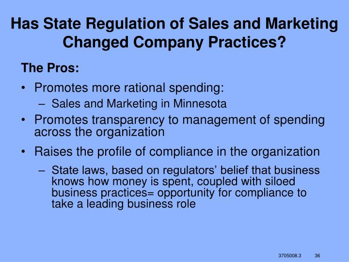 Has State Regulation of Sales and Marketing Changed Company Practices?