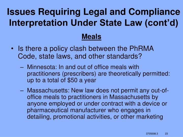 Issues Requiring Legal and Compliance Interpretation Under State Law (cont'd)