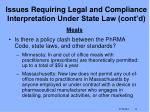 issues requiring legal and compliance interpretation under state law cont d