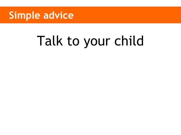 Simple advice