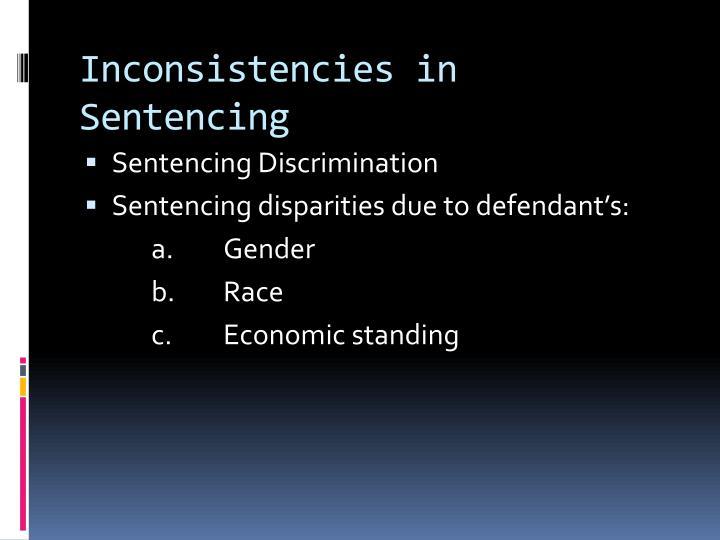 Inconsistencies in Sentencing