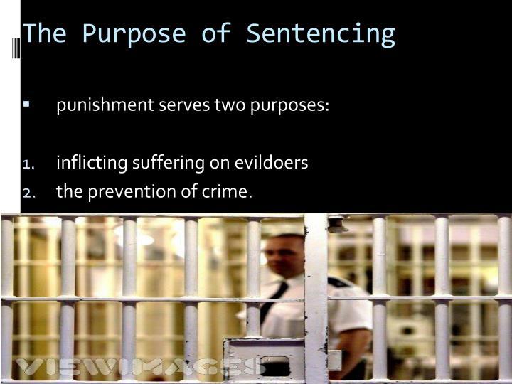 The Purpose of Sentencing