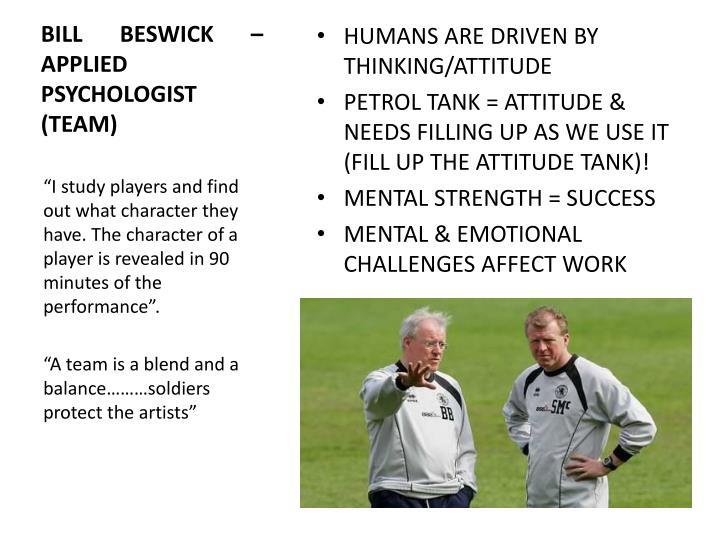 BILL BESWICK – APPLIED PSYCHOLOGIST (TEAM)