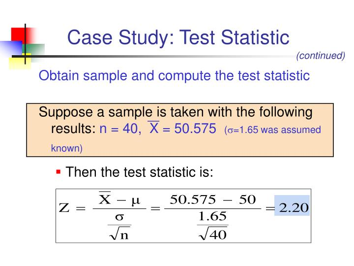 Case Study: Test Statistic