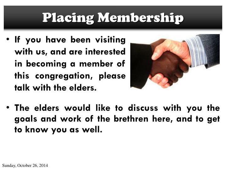 Placing Membership