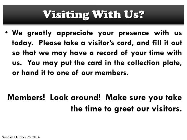 Visiting With Us?