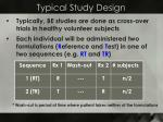 typical study design