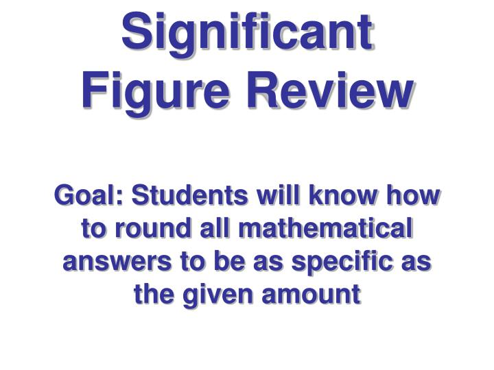 Significant Figure Review