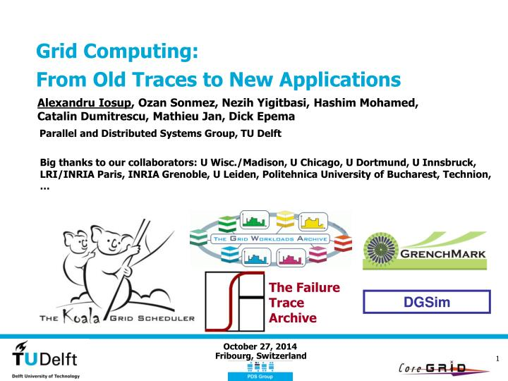 Grid computing from old traces to new applications