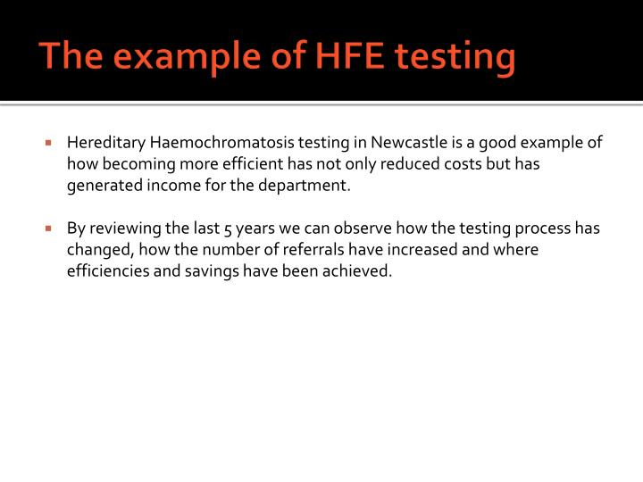 The example of HFE testing