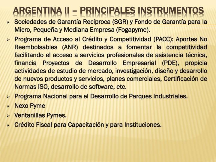 Sociedades de Garantía Recíproca (SGR) y Fondo de Garantía para la Micro, Pequeña y Mediana Empresa (Fogapyme).