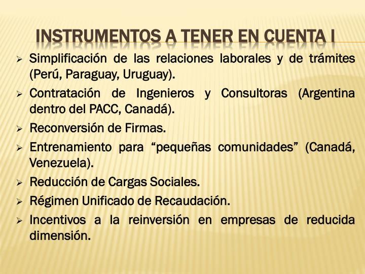 Simplificación de las relaciones laborales y de trámites (Perú, Paraguay, Uruguay).