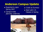 anderson campus update