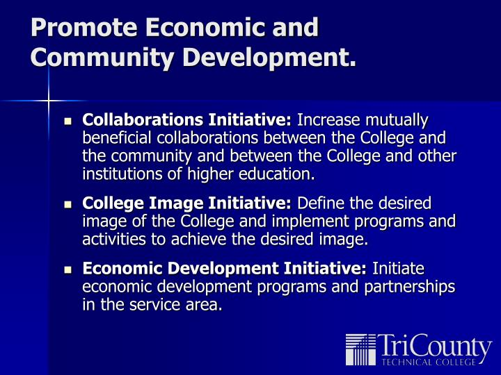 Promote Economic and Community Development.