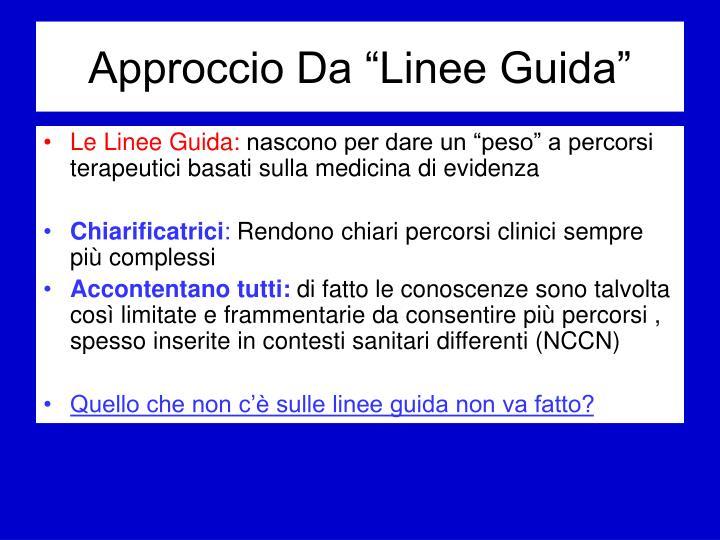 """Approccio Da """"Linee Guida"""""""