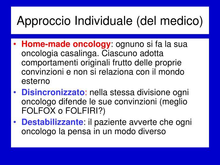 Approccio Individuale (del medico)