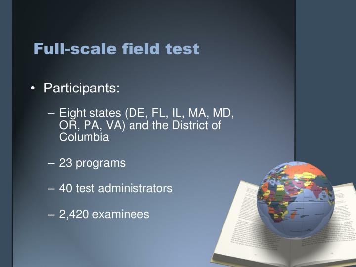 Full-scale field test