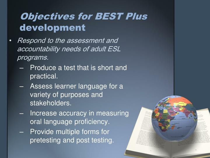 Objectives for BEST Plus