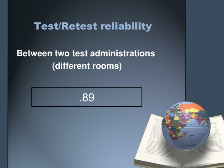 Test/Retest reliability