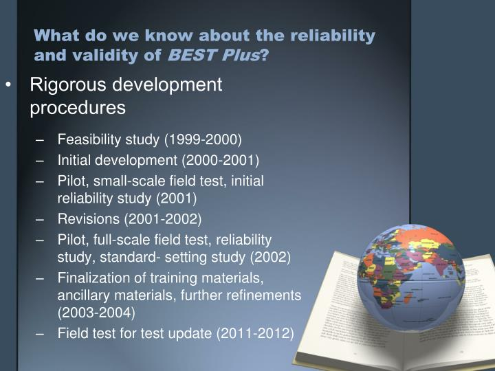 What do we know about the reliability and validity of