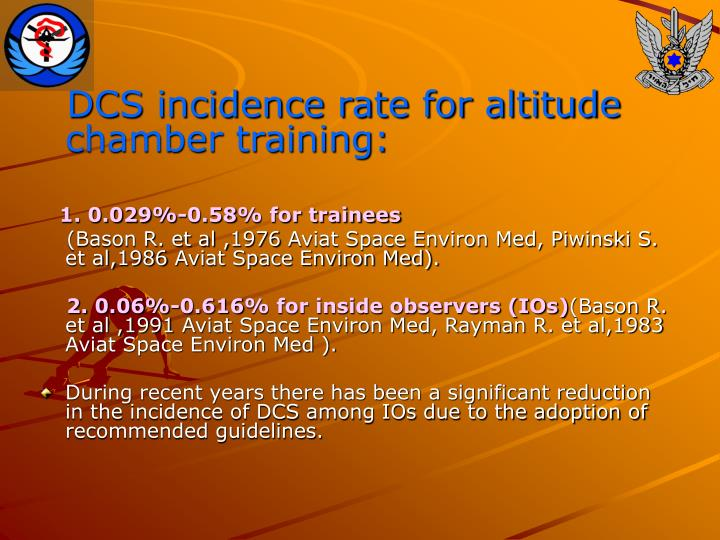 DCS incidence rate for altitude chamber training: