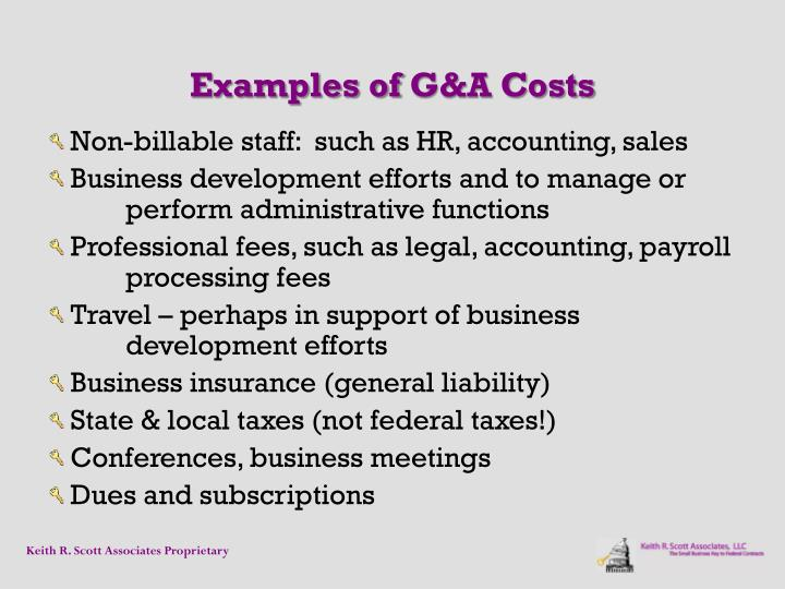 Examples ofG&A Costs