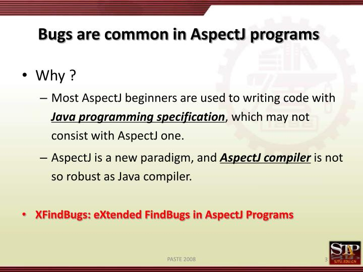 Bugs are common in aspectj programs