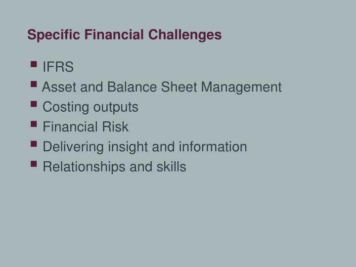 Specific Financial Challenges