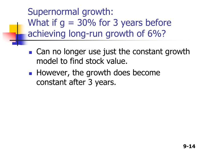 Supernormal growth: