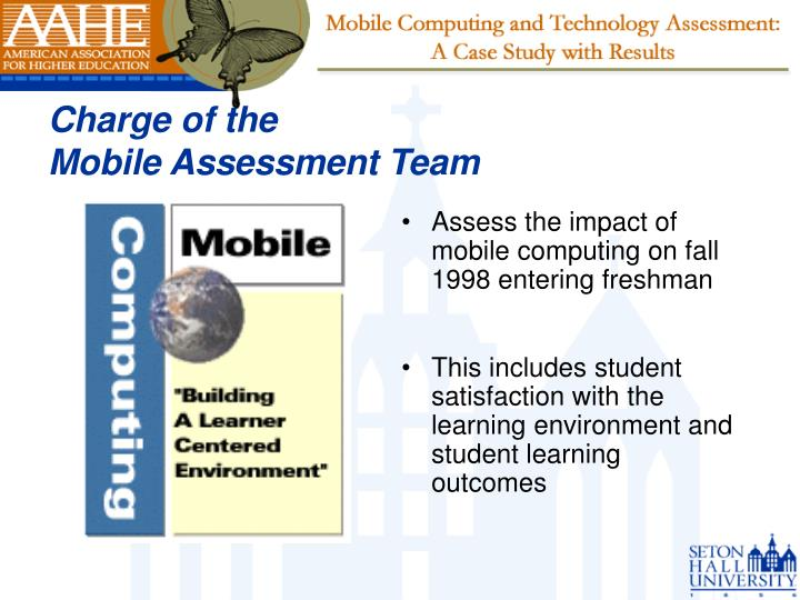 Assess the impact of mobile computing on fall 1998 entering freshman