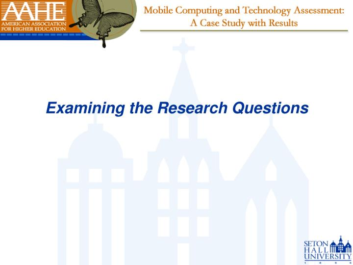 Examining the Research Questions
