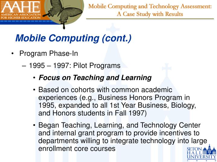 Mobile Computing (cont.)