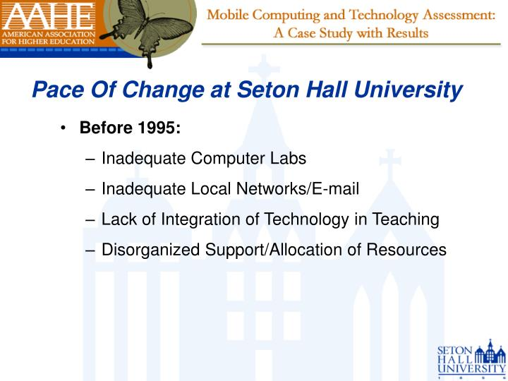 Pace of change at seton hall university