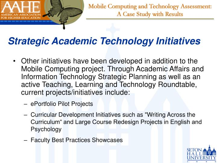Strategic Academic Technology Initiatives