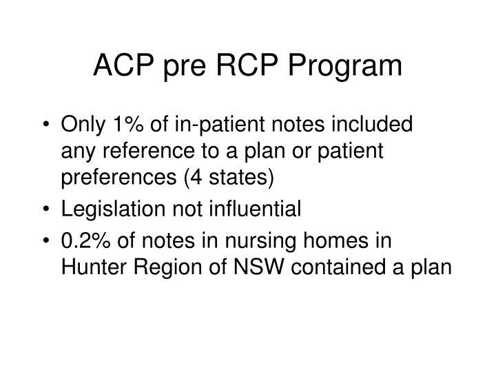 ACP pre RCP Program