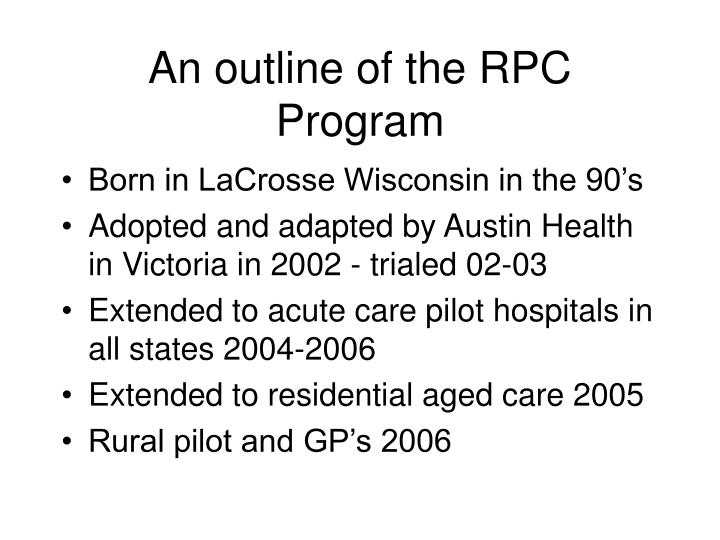 An outline of the RPC Program