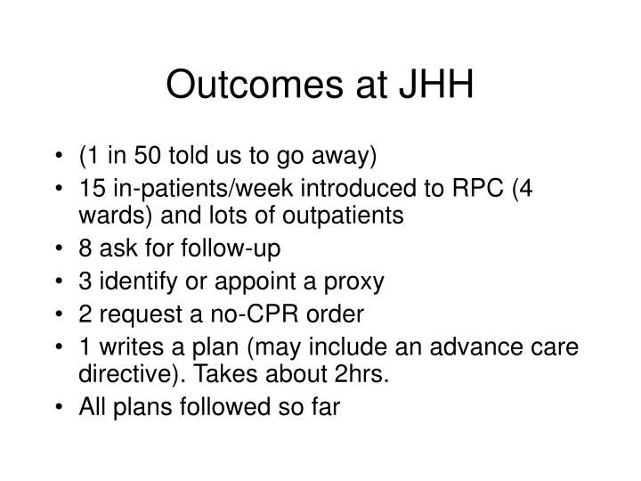 Outcomes at JHH