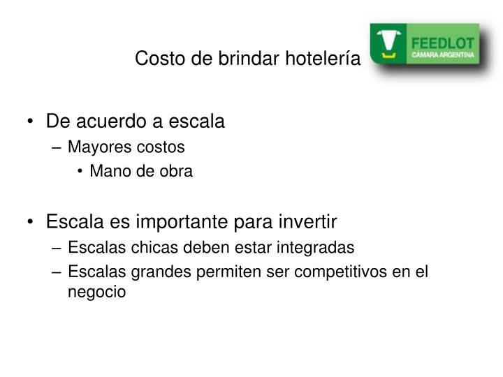 Costo de brindar hotelería