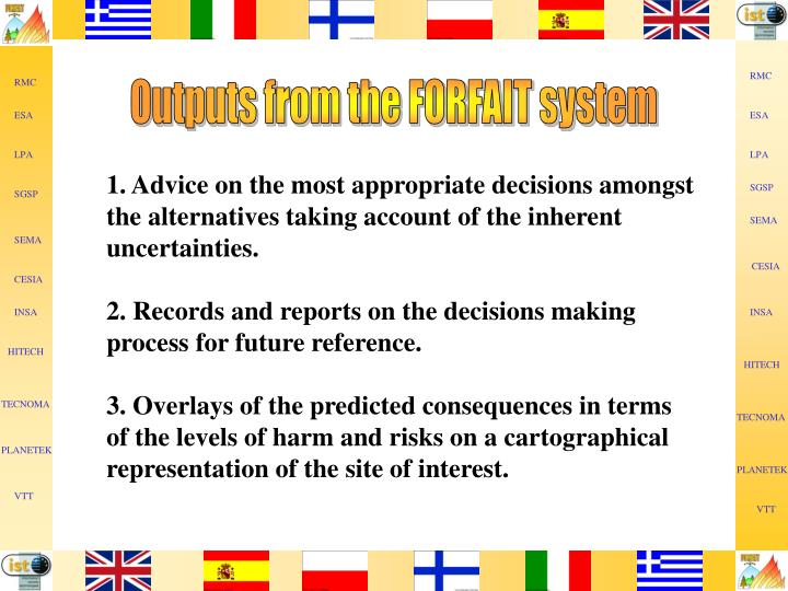 Outputs from the FORFAIT system